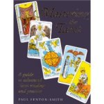 Paul Fenton Smith Mastering the Tarot